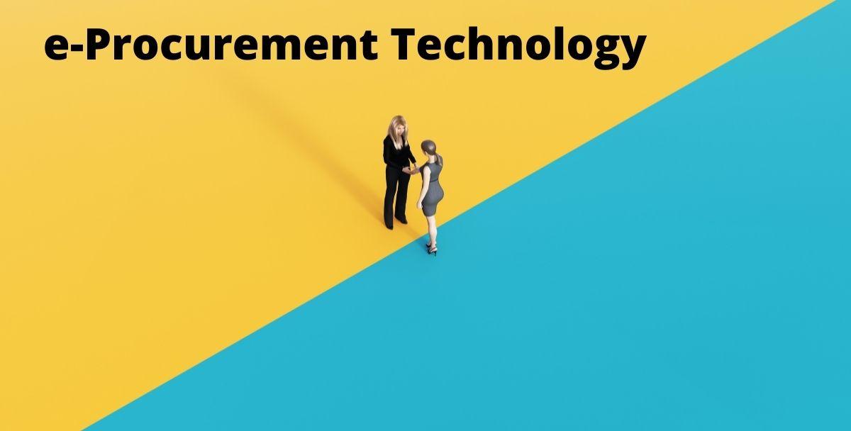 How e-Procurement Technology Can Transform Business Functions