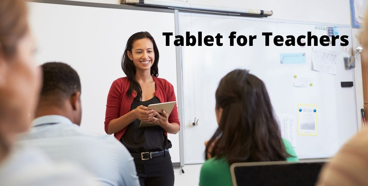 Top 10 Great Tablets for Teachers